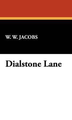 Dialstone Lane by William Wymark Jacobs image