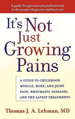 It's Not Just Growing Pains by Thomas J. A Lehman image