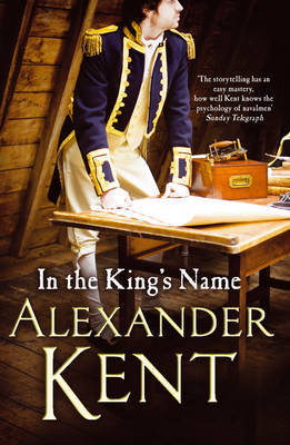 In the King's Name by Alexander Kent image