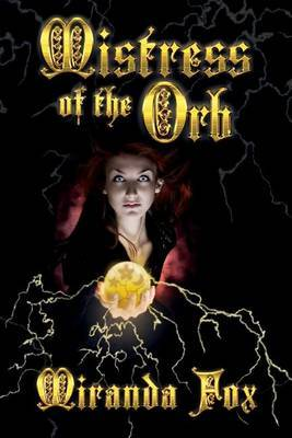 Mistress of the Orb by Miranda Fox image