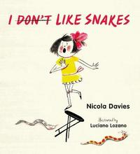I (Don't) Like Snakes by Nicola Davies image