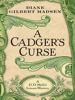 The Cadger's Curse: A DD McGil Literati Mystery by Diane Gilbert Madsen image