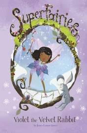 Violet the Velvet Rabbit by Janey Louise Jones