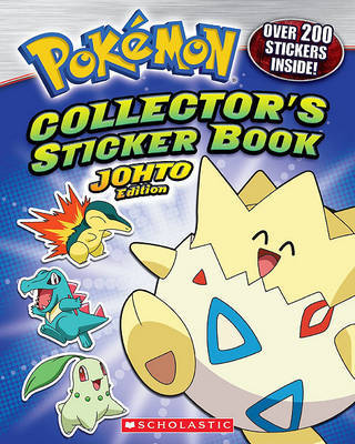 Collector's Sticker Book: Johto Edition by Scholastic Inc image