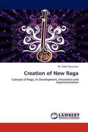 Creation of New Raga by Vibha Chaurasia