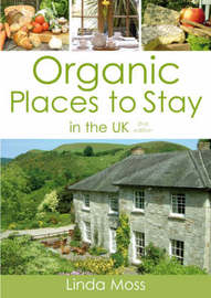 Organic Places to Stay in the UK by Linda Moss image