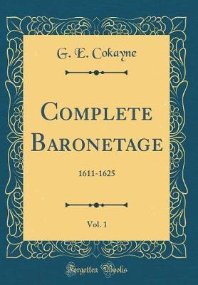 Complete Baronetage, Vol. 1 by G.E. Cokayne image