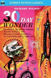 30 Day Wonder by Richard Wilson
