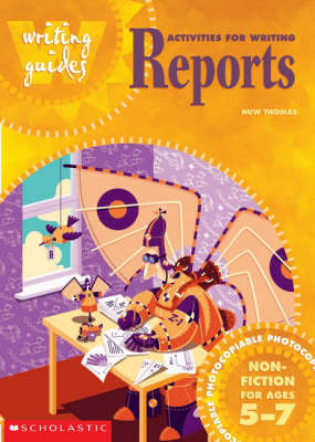 Activities for Writing Reports 5-7 by Huw Thomas image