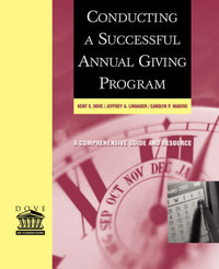 Conducting a Successful Annual Giving Program by Kent E Dove image