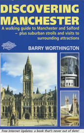 Discovering Manchester by Barry Worthington image