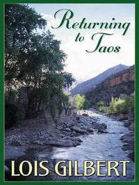 Returning to Taos by Lois Gilbert image