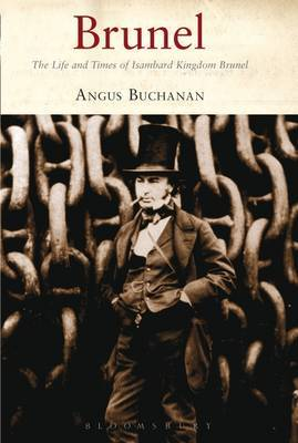 Brunel: The Life and Times of Isambard Kingdom Brunel by R. Angus Buchanan image