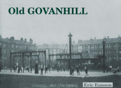 Old Govanhill by Eric Eunson