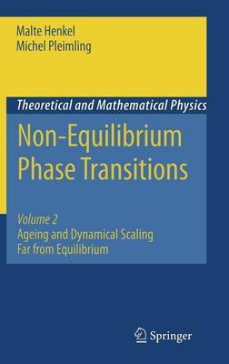 Non-Equilibrium Phase Transitions: Volume 2 by Malte Henkel