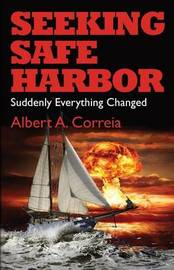 Seeking Safe Harbor by Albert a Correia