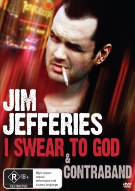 Jim Jeffries: I Swear to God & Contraband on DVD