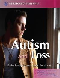 Autism and Loss by Rachel Forrester-Jones