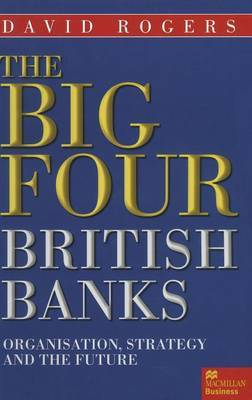 The Big Four British Banks by David Rogers image