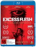 Excess Flesh on Blu-ray