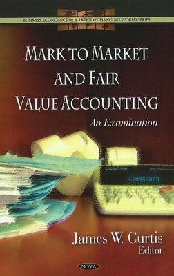 Mark to Market & Fair Value Accounting