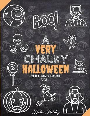 A Very Chalky Halloween Coloring Book by Kristen Holiday image