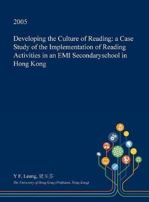 Developing the Culture of Reading by Y F Leung