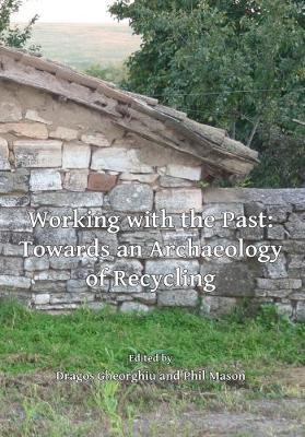 Working with the Past: Towards an Archaeology of Recycling image