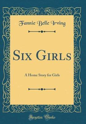 Six Girls by Fannie Belle Irving image
