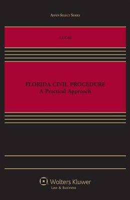 Florida Civil Procedure by Matthew C Lucas