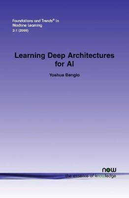 Learning Deep Architectures for AI by Yoshua Bengio