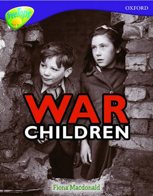 Oxford Reading Tree: Level 11: Treetops Non-Fiction: War Children by Fiona MacDonald image