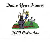 Dump Your Trainer 2009 Calendar by Marc Paulsen image
