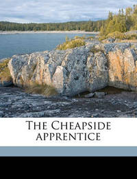The Cheapside Apprentice by Sarah More