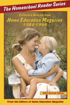 The Homeschool Reader: 1984-1994