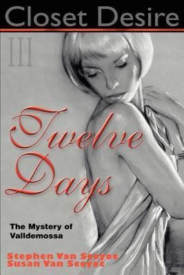 Closet Desire III, Twelve Days by Stephen L. Van Scoyoc image