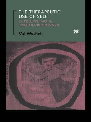 The Therapeutic Use of Self by Val Wosket image