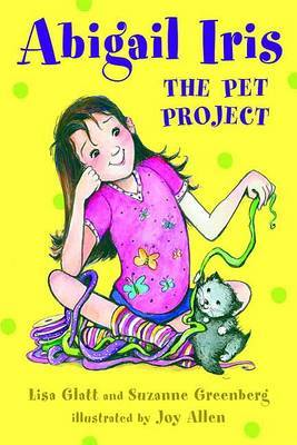 Abigail Iris: The Pet Project by Lisa Glatt image