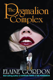 The Pygmalion Complex by Elaine H. Gordon image