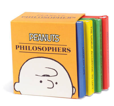 Peanuts Philosophers by Charles M Schulz