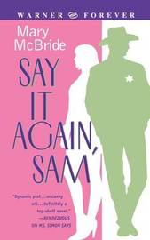 Say It Again Sam by Mary McBride image