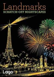 Landmarks: Scratch-Off NightScapes by Lago Design