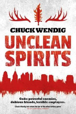 Unclean Spirits by Chuck Wendig image
