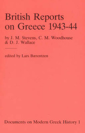 British Reports on Greece, 1943-44 by J.M. Stevens image