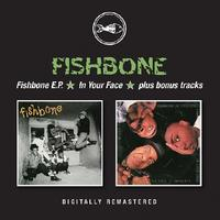 Fishbone EP / In Your Face by Fishbone