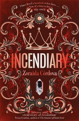 Incendiary by Zoraida Cordova