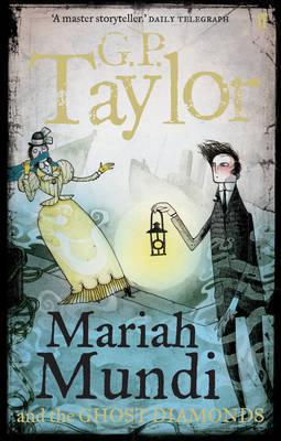 Mariah Mundi and the Ghost Diamonds by G.P Taylor image