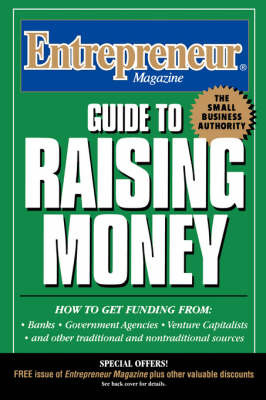 Guide to Raising Money by Entrepreneur Magazine image