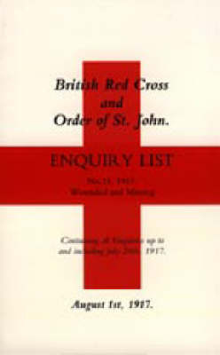 British Red Cross and Order of St John Enquiry List (No 14) 1917: No. 14 by Naval & Military Press