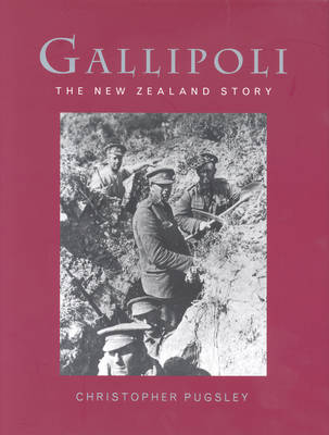 Gallipoli: The New Zealand Story by Christopher Pugsley image
